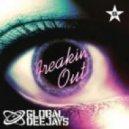 Global Deejays - Freakin\' Out (Steve Wish Edit)