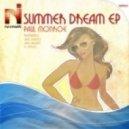 Paul Monroe - Summer Dream (Sare Havlicek remix)