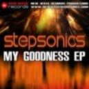 Stepsonics - Oh My Goodness