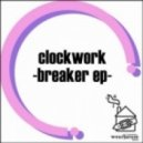 Clockwork - Two Left Feet (Original Mix)