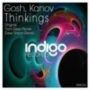 Kanov, Gosh - Thinkings (Original Mix)