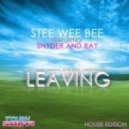 Stee Wee Bee Feat Snyder & Ray - Leaving (Henry Blank Radio Edit)