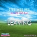 Stee Wee Bee Feat Snyder & Ray - Leaving (Henry Blank Remix)