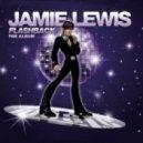 Jamie Lewis - Stay (Jamie Lewis Outer Space Mix)