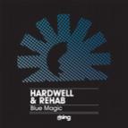 Hardwell, Rehab - Blue Magic (Original Mix)