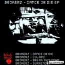 Brokerz - Break this Down (Original Mix)