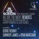 In The Screen feat. Rachael Starr - We Are The Night (Serge Devant Club Mix)