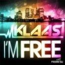 Klaas - I'm Free