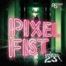 Pixel Fist - Seduction