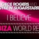 Ce Ce Rogers, Syke'n'Sugarstarr - I Believe (Original Mix)