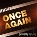 Utku S. - Once Again (Original)