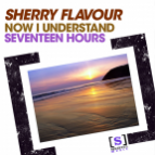 Sherry Flavour - Now I Understand (Original Mix)
