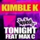 Kimble K feat. Max' C - Tonight (Original Mix Version 1)