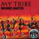 Brunno Santos - My Tribe