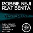 Benita feat. Robbie Neji - Yesterday (Guaranna Project Remix)