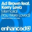 Ad Brown - Memorial (You Were Loved) (feat. Kerry Leva)
