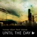 Honey Dijon - Until The Day Feat. Dajae (Aki Bergen's Old Skool Party Mix)