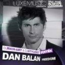 Dan Balan - Freedom (Dj Rich-Art & Dj Stylezz Remix)