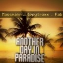 Massmann vs. Ippytraxx feat. Fab - Another Day In Paradise (Jese Radio Edit)