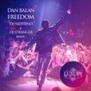 Dan Balan - Freedom (DJ Nejtrino & DJ Stranger Club Mix)
