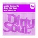 Audio Bastardz - Drop The Beat (Original Mix)