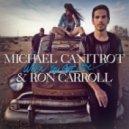 Michael Canitrot & Ron Carrol - When You Got Love (Michael Calfan Mix)