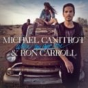 Michael Canitrot & Ron Carrol - When You Got Love (Nyx Syrinx Nelio Remix)