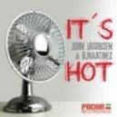 John Jacobsen & G. Martinez - Its Hot (Dj Kone & Marc Palacios Remix)