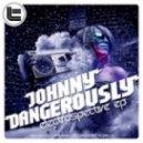 Johnny Dangerously - Nobody Does it Like We Do