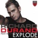 Richard Durand feat. Kash - Explode