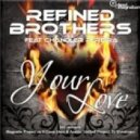 Refined Brothers feat. Chandler Pereira - Your Love (Andreo & Houseman Edit)