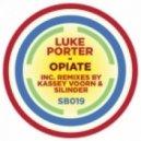 Luke Porter - Opiate