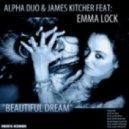 Alpha Duo & James Kitcher & Emma Lock - Beautiful Dream (Hazem Beltagui Sunrise Mix)