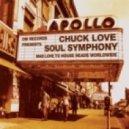Chuck Love feat. Fourfeet - Soul Symphony (Original mix)