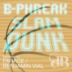 B-Phreak - Slam Dunk (Original Mix)