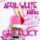 Ming & April White feat. Ming - Get Dumb (Original Mix)