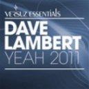 Dave Lambert - Yeah (Elektrokid Remix)