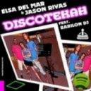 Elsa Del Mar, Jason Rivas - Discotekah (Original Extended Mix)
