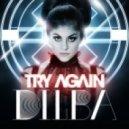 Dilba - Try Again (Full Version)