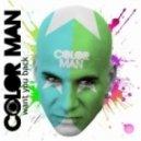 Color Man - Want You Back (Alex M. Club mix)