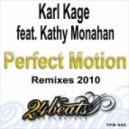 Karl Kage - Perfect Motion featuring Kathy Monahan (Diego Rey remix)