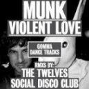 Munk - Violent Love (House version)