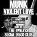 Munk - Violent Love