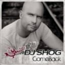 DJ Shog - ComeBack (Edit)