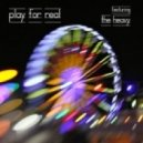 The Crystal Method Feat The Heavy - Play for Real (Dirtyphonics Remix)