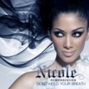 Nicole Scherzinger - Don\'t Hold Your Breath (Kaskade Mix Instrumental)