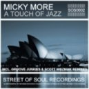 Micky More - A Touch Of Jazz (Groove Junkies Deep Touch Mix)