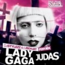 Lady Gaga - Judas (Dj Stylezz & Dj Rich-Art Remix)