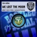 Tim Cullen - We Lost the Moon