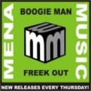 Boogie Man - Freek Out (Original Mix)